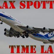 TimeLapse LAX Planespotting – Los Angeles International Airport